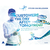 Customers the day after tomorrow (English Edition)