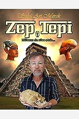 ZEP TEPI: Millones de años atrás (Spanish Edition) Kindle Edition