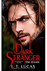 Dark Stranger The Dream (The Children Of The Gods Paranormal Romance Book 1) Kindle Edition