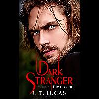 Dark Stranger The Dream (The Children Of The Gods Paranormal Romance Book 1)