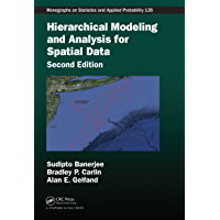 Hierarchical Modeling and Analysis for Spatial Data (Chapman & Hall/CRC Monographs on Statistics & Applied Probability Book 135)