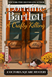 A Crafty Killing (The Victoria Square Mysteries Book 1)