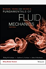 Munson, Young and Okiishi's Fundamentals of Fluid Mechanics, 8th Edition Kindle Edition