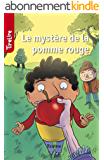 Le mystère de la pomme rouge: une histoire pour les enfants de 8 à 10 ans (TireLire t. 13)
