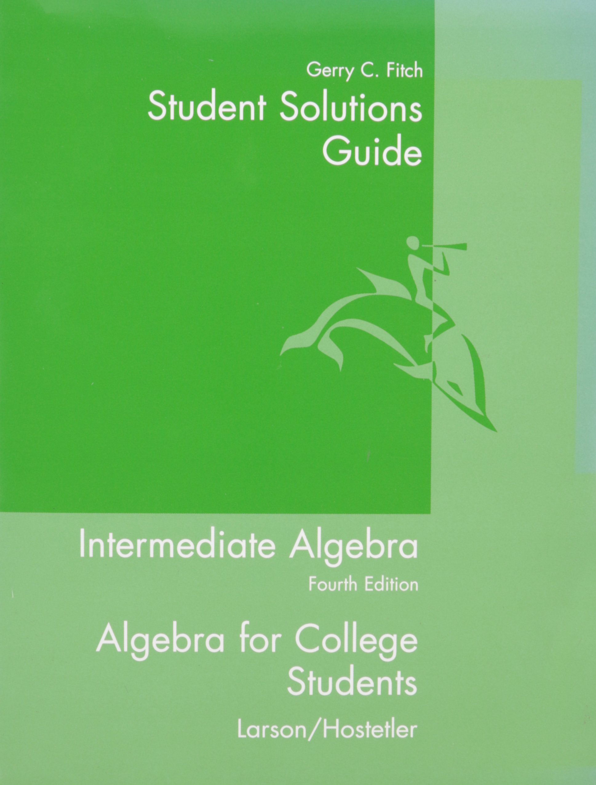 Buy Student Solutions Guide for Larson's Intermediate Algebra, 4th Book  Online at Low Prices in India | Student Solutions Guide for Larson's  Intermediate ...