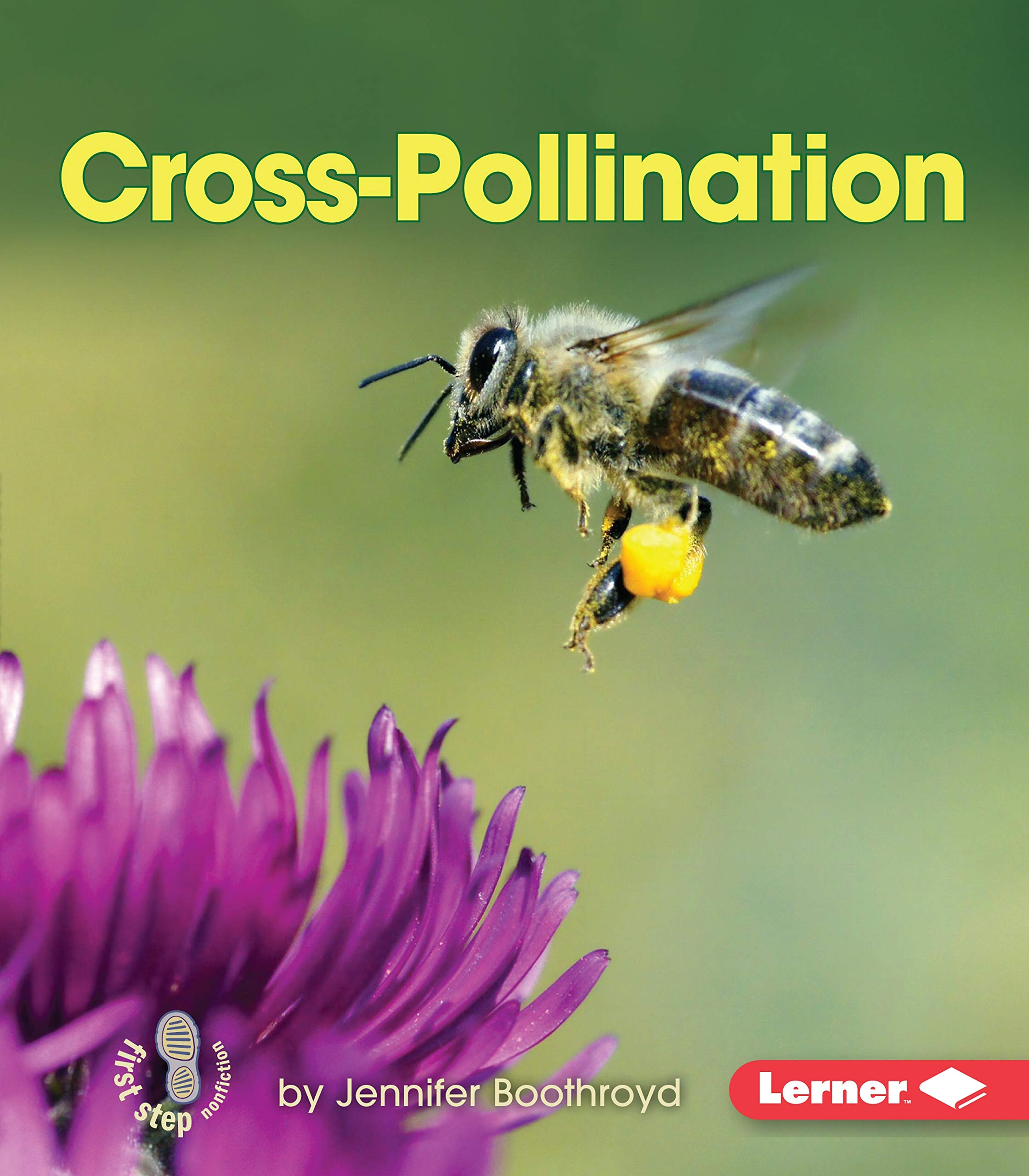Cross Pollination  First Step Nonfiction  Pollination