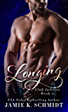 Longing (Club Inferno Book 2)