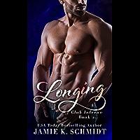 Longing (Club Inferno Book 2) (English Edition)