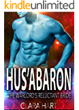 HUS'ABARON: The Warlord's Reluctant Bride (Sky Protectors Book 2)