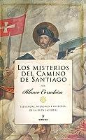 Los Misterios Del Camino De Santiago: Leyendas