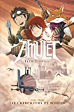Amulet T3: Les Chercheurs de nuages