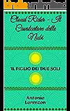 Cloud Rider Vol. I - Il Cavalcatore delle Nubi: Il Figlio dei Due Soli