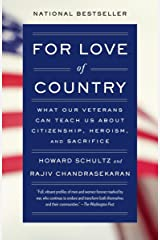 For Love of Country: What Our Veterans Can Teach Us About Citizenship, Heroism, and Sacrifice Paperback