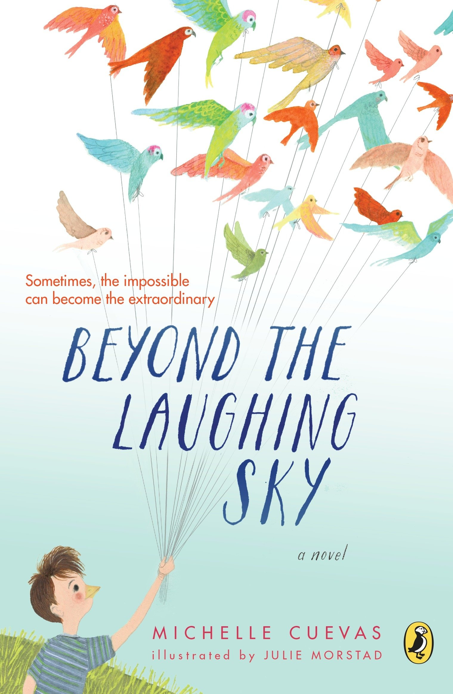 Beyond the laughing sky michelle cuevas julie morstad beyond the laughing sky michelle cuevas julie morstad 9780142423059 amazon books fandeluxe Gallery