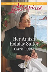 Her Amish Holiday Suitor (Amish Country Courtships) Kindle Edition