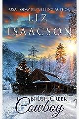 Brush Creek Cowboy: Christian Contemporary Western Romance (Brush Creek Cowboys Romance Book 1) Kindle Edition
