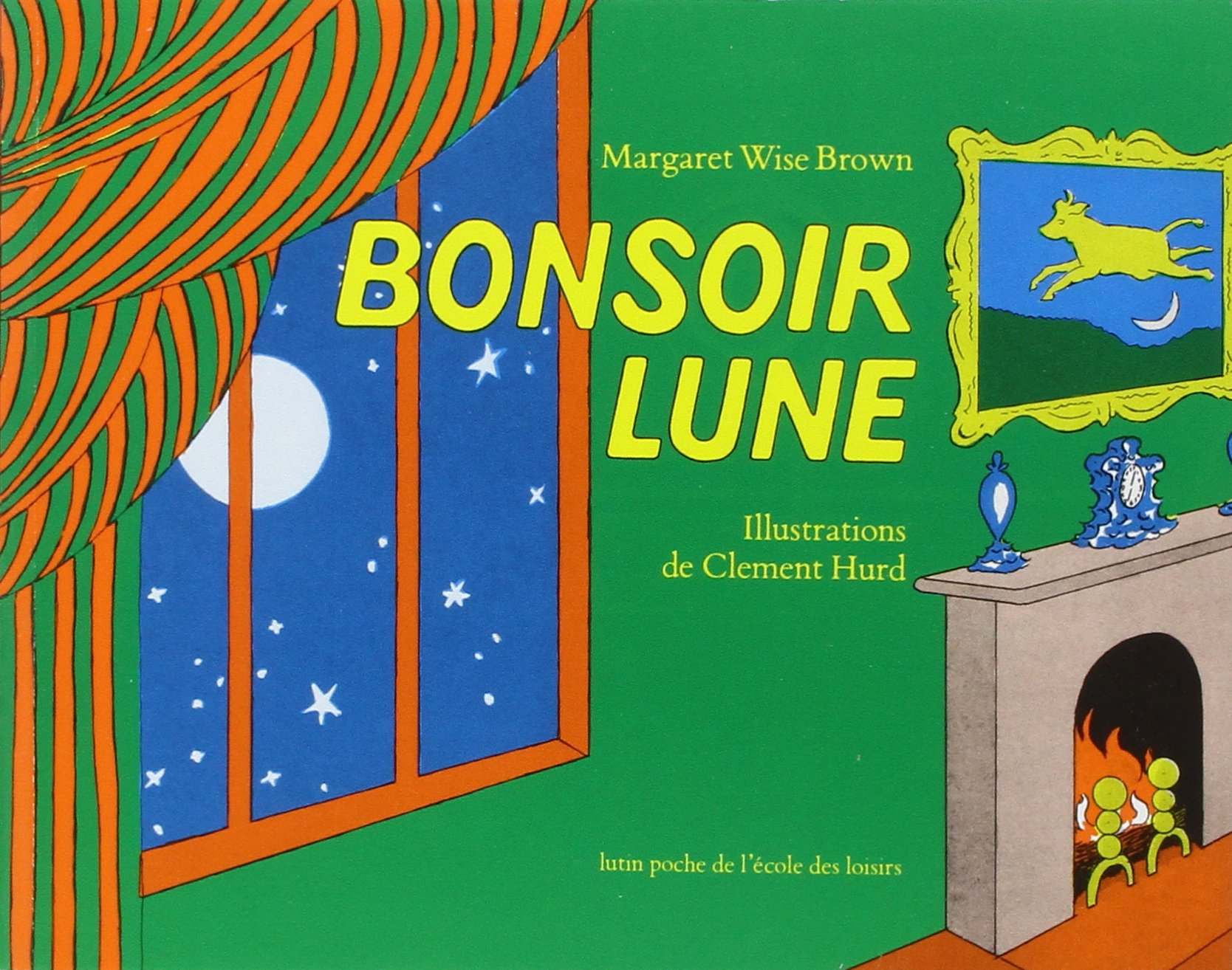 Bonsoir Lune / Goodnight Moon (French Edition) by Editions De L'ecole