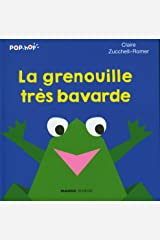 La grenouille tres bavarde Paperback