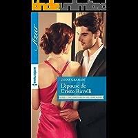 L'épouse de Cristo Ravelli : T1 - Indomptables milliardaires (French Edition)