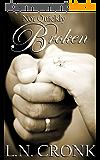 Not Quickly Broken (Chop, Chop Series) (English Edition)