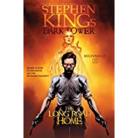Stephen King's the Dark Tower: Beginnings 2: The Long Road Home