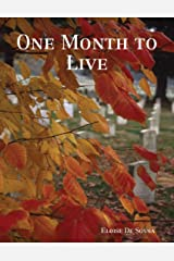 One Month to Live Kindle Edition