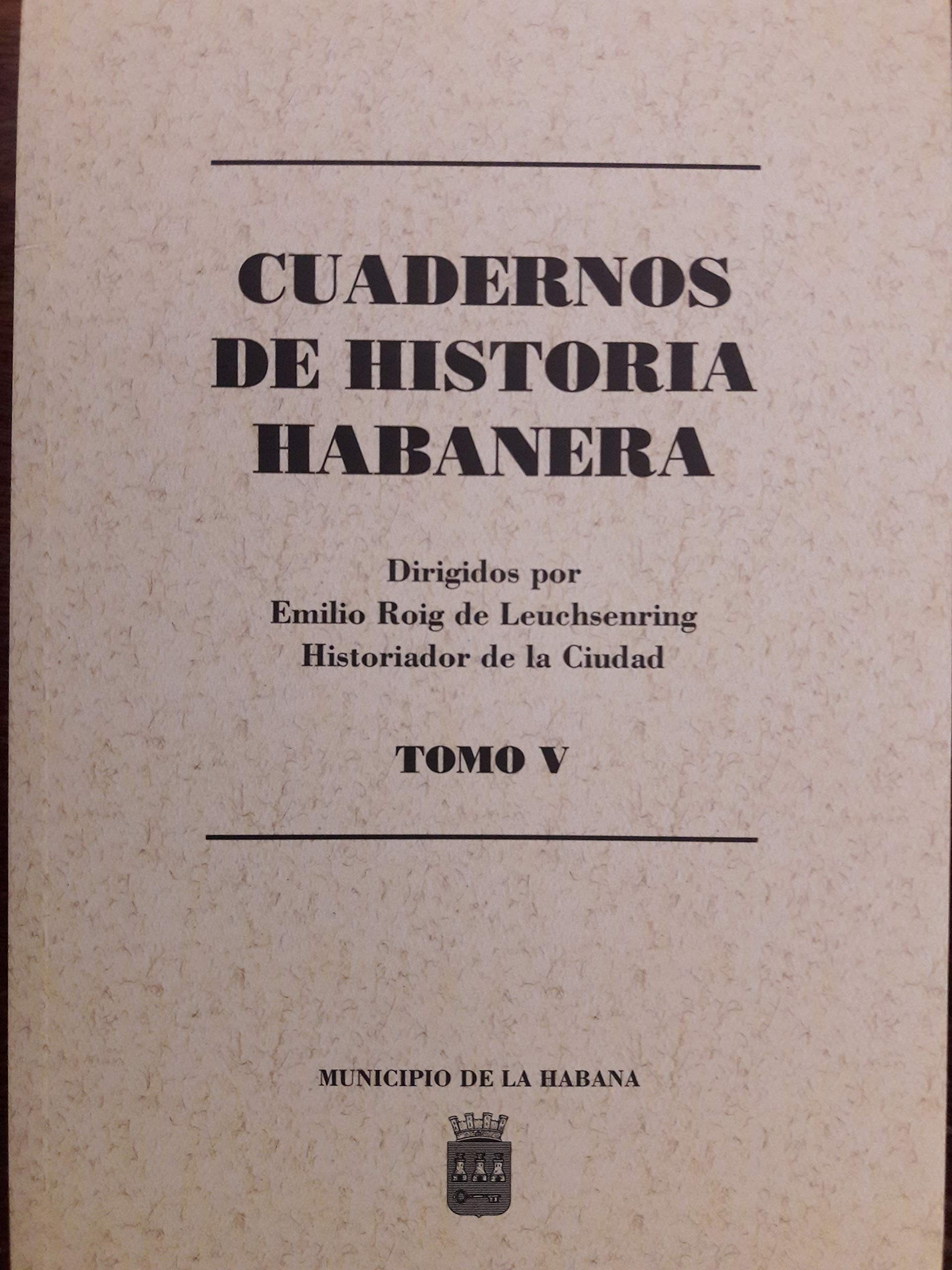 Amazon.com: Cuadernos de historia habanera.vol V numeros 14 ...