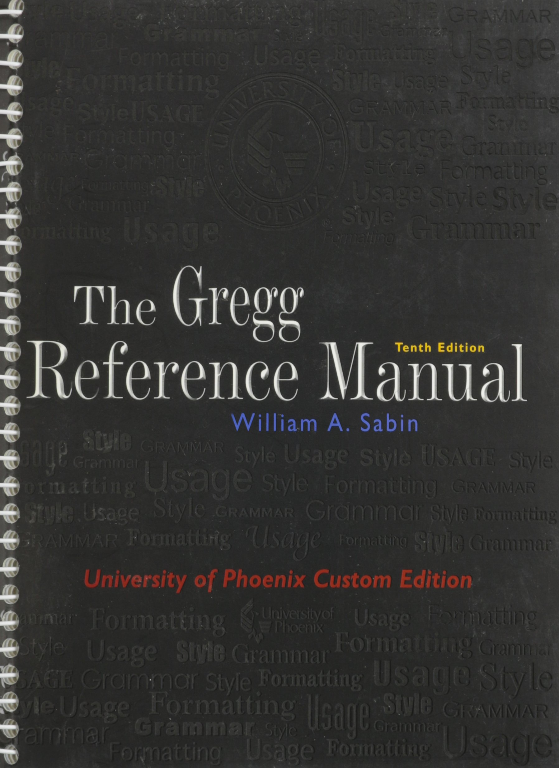 The Gregg Reference Manual (University of Phoenix Custom Edition): William  A. Sabin: 9780073133485: Books - Amazon.ca