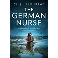 The German Nurse: A heartbreaking and unforgettable world war 2 historical fiction novel you need to read in 2021