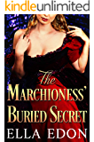 The Marchioness' Buried Secret: Historical Regency Romance