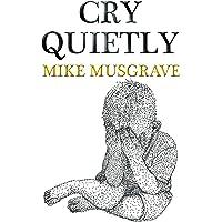 Cry Quietly