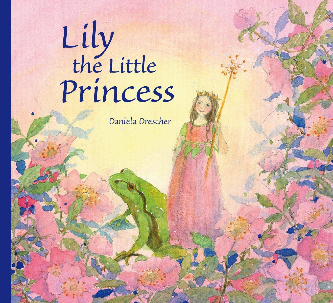 Lily The Little Princess Daniela Drescher 9780863159053 Amazon