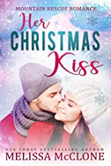 Her Christmas Kiss (Mountain Rescue Romance Book 3) Kindle Edition