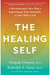 The Healing Self: A Revolutionary New Plan to Supercharge Your Immunity and Stay Well for Life Kindle Edition