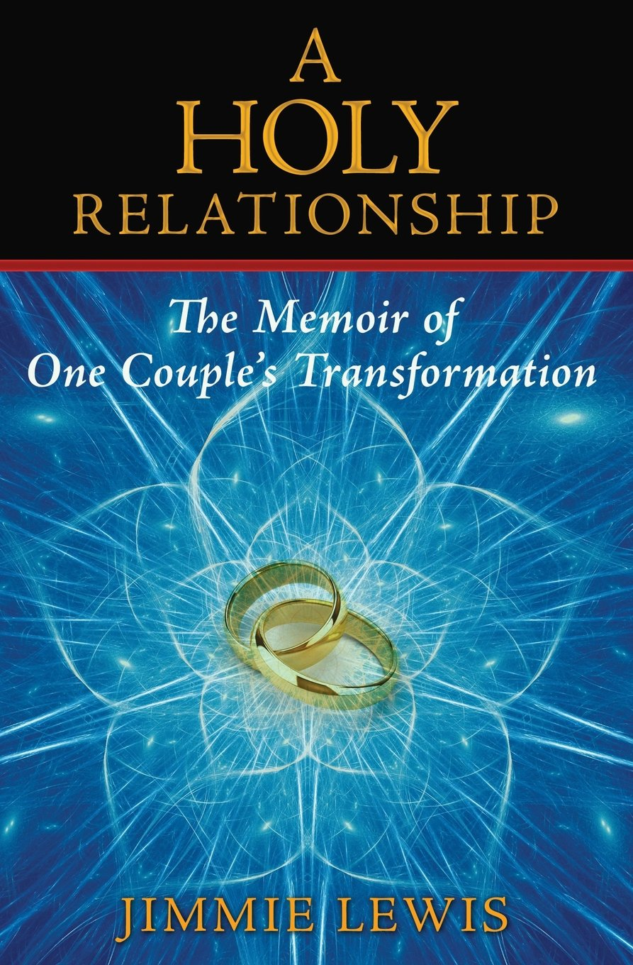 Download A Holy Relationship: The Memoir of One Couple's Transformation ebook