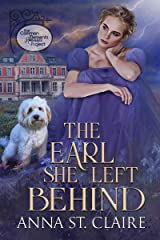 The Earl She Left Behind (Noble Hearts Book 1) Kindle Edition