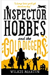 Inspector Hobbes and the Gold Diggers: Comedy Crime Fantasy (unhuman Book 3) Kindle Edition