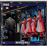 The Rock 'N' Roll Era: 1962