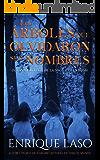 Los árboles que olvidaron sus nombres: Una nueva novela de suspense del agente Ethan Bush (Spanish Edition)