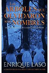 Los árboles que olvidaron sus nombres: Una nueva novela negra de suspense del agente del FBI (Ethan Bush nº 8) (Spanish Edition) Kindle Edition