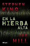 En la hierba alta (Flash) (Spanish Edition)