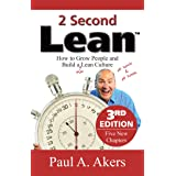 2 Second Lean - 3rd Edition: How to Grow People and Build a Fun Lean Culture