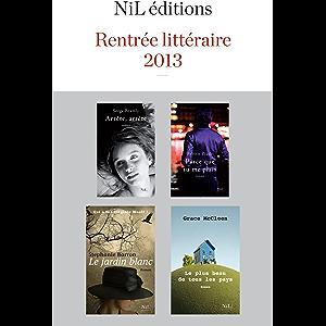 Rentrée littéraire 2013 - NiL éditions - Extraits gratuits (French Edition)