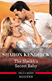 The Sheikh's Secret Baby (Secret Heirs of Billionaires)