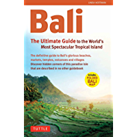 Bali: The Ultimate Guide to the World's Most Famous Tropical: To the World's Most Spectacular Tropical Island (Periplus…