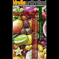 Dieta Para Perder +10 Kilos