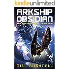Arkship Obsidian (The Arkship Saga Book 1)