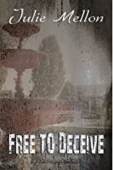 Free to Deceive (Katie Freeman Mysteries Book 2) Kindle Edition