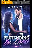 Pretending to be In Love:  A BWWM Romance
