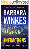 Infractions: A Lesbian Detective Novel (Carpenter/Harding Series Book 10)